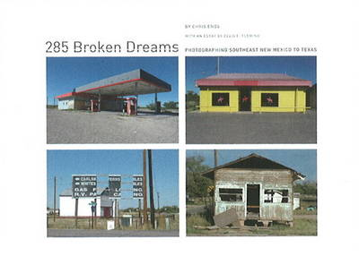 285 Broken Dreams:Photographing Southeast New Mexico to Texas, by Chris Enos